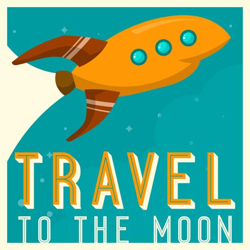Viagem de nave espacial vintage para a lua Poster Vector Illustration