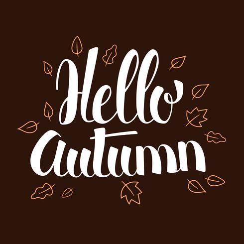Olá Outono, caligrafia temporada banner design, ilustração vetor