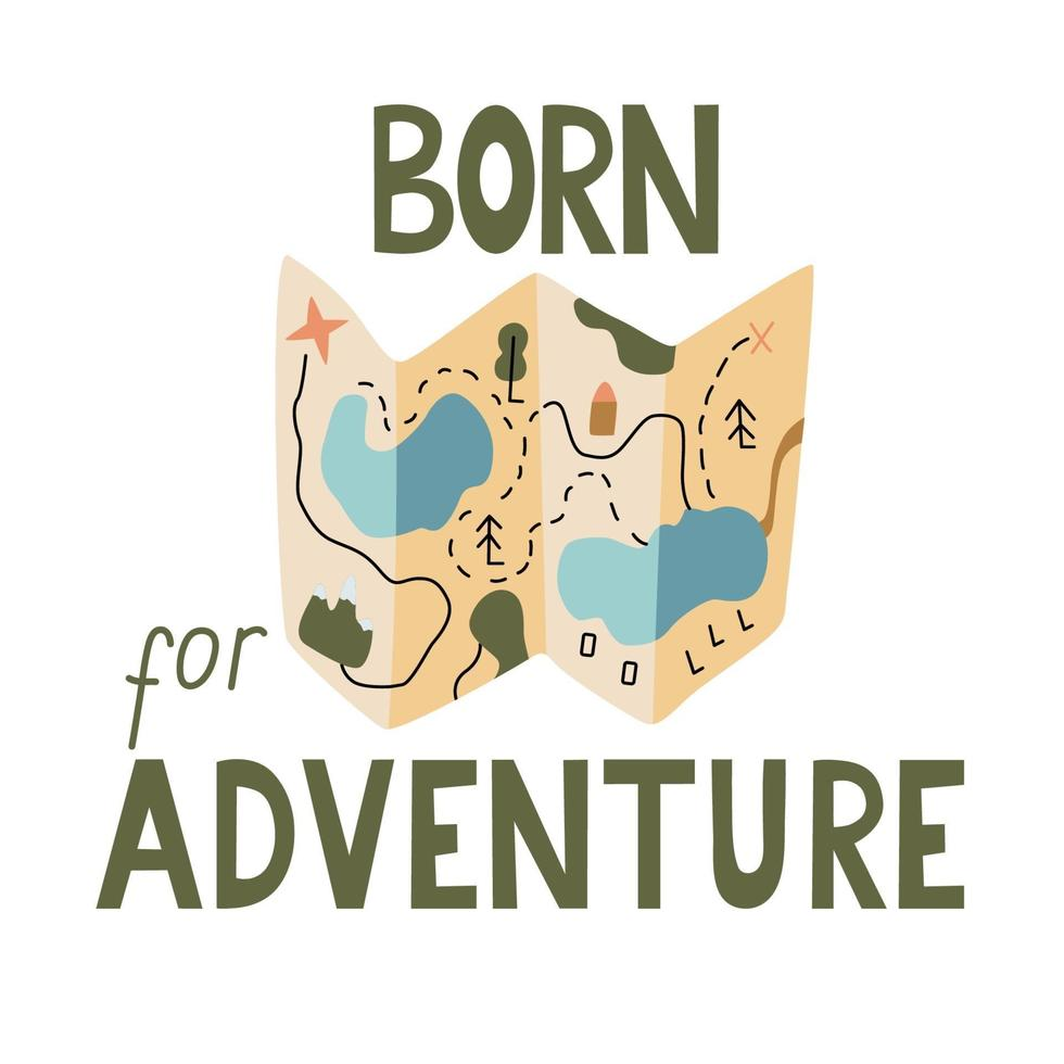 nascido para o pôster de aventura com um mapa e letras vetor