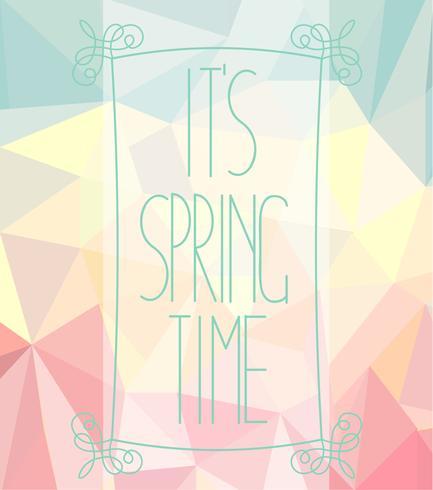 Seu tempo de primavera em um fundo poligonal. vetor