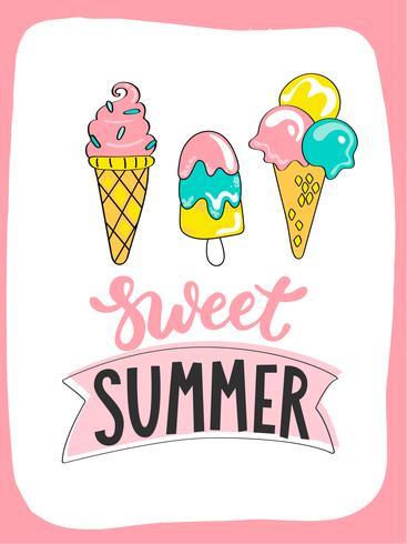 Cartão de verão brilhante com sorvete doce de verão e lettering handdrawn vetor
