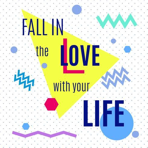Caia no amor com sua vida. vetor