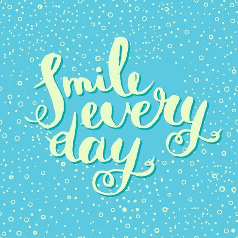 Sorria todos os dias. Cartaz de citação inspiradora. vetor