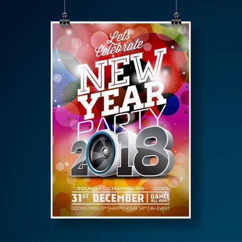 Ilustração do molde do cartaz da celebração do partido do ano novo com a bola do texto 2018 e do disco 3d no fundo colorido brilhante. Vector EPS 10 design.