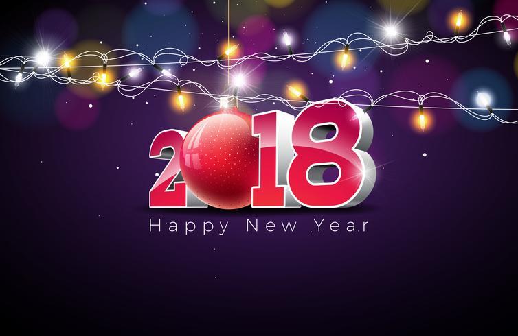 Ilustração do ano novo feliz 2018 do vetor no fundo colorido brilhante com projeto da tipografia, a bola de vidro e a festão da iluminação. EPS 10