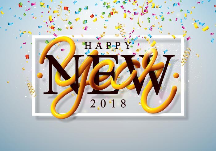 Ilustração do ano novo feliz 2018 com confetes coloridos e rotulação 3d no fundo claro brilhante. Vector Holiday Design para Premium Greeting Card, convite para festa ou Promo Banner.