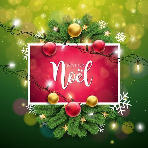 Vector a ilustração do Natal com francês Joyeux Noel Typography no fundo verde brilhante. Guirlanda de luz de férias, ramo de pinheiro, flocos de neve e bola ornamental.