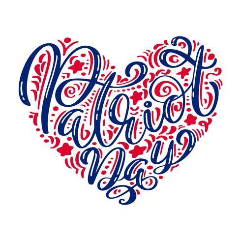 Nós nunca esqueceremos. 9 11 Texto de caligrafia Patriot Day no coração, fundo de listras de cor americana. Patriot Day 11 de setembro de 2001 Poster modelo ilustração vetorial para o dia do patriota vetor