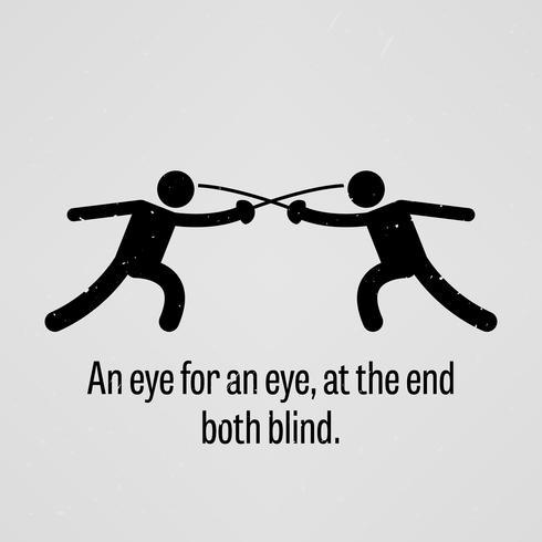 Olho por olho, no final ambos cego. vetor