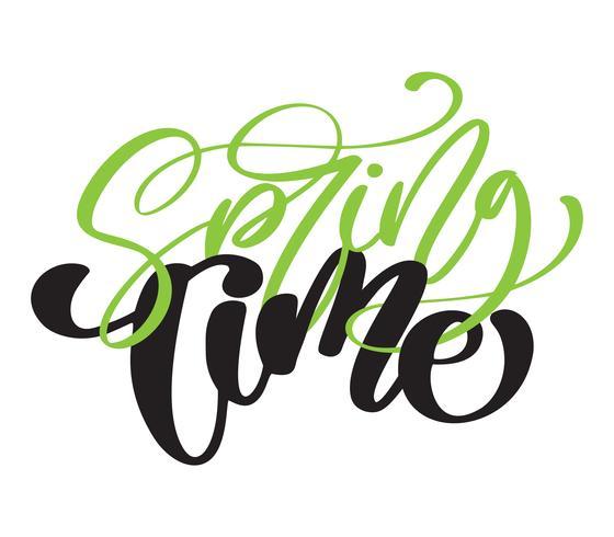 Tempo de primavera. Caligrafia de mão desenhada e pincel caneta lettering vetor