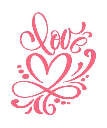 Ame o design de cartão com texto vermelho à moda para a celebração feliz do dia de Valentim. citação de letras. Texto vintage de vetor, rotulação frase. Isolado no fundo branco vetor