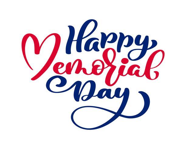 Cartão de feliz dia do Memorial de vetor. Texto de caligrafia no coração. Ilustração do feriado americano nacional. Cartaz festivo ou banner com letras de mão vetor