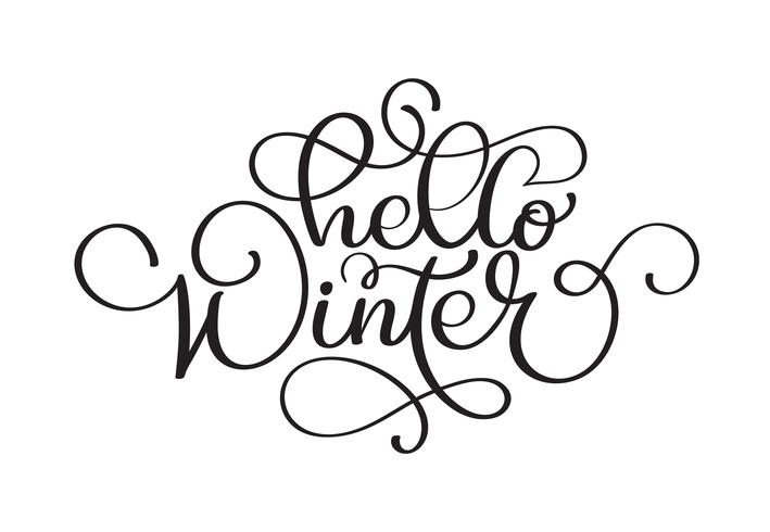 Olá inscrição de handlettering de inverno. Logotipos e emblemas do inverno do Natal para o convite, cartão, t-shirt, cópias e cartazes. Frase de inspiração de inverno desenhada de mão. Ilustração vetorial vetor
