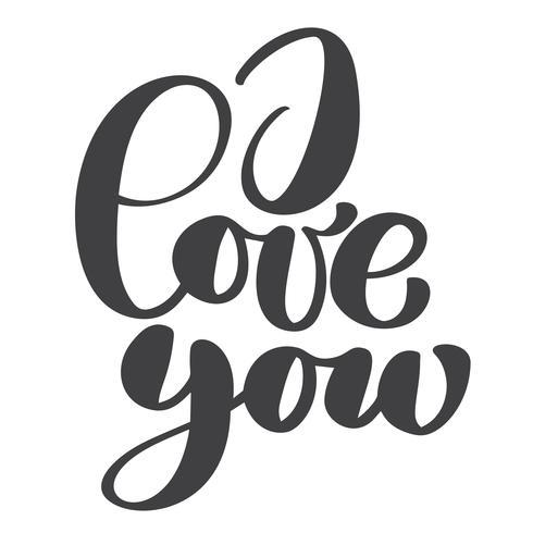 Eu te amo cartão postal de texto. Frase para dia dos namorados. Ilustração de tinta. Caligrafia de escova moderna. Isolado no fundo branco vetor