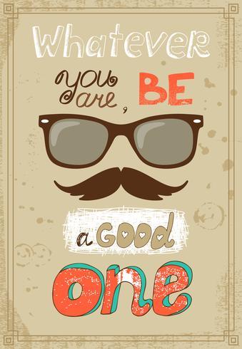 Cartaz de hipster com bigode de óculos vintage e mensagem vetor