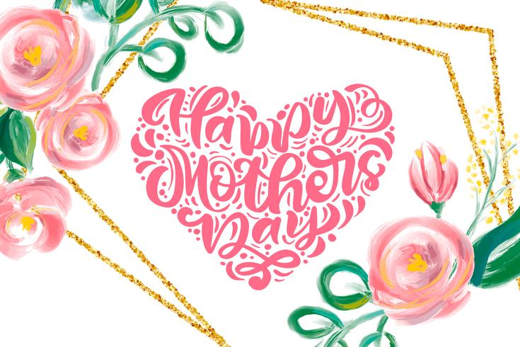 Feliz dia das mães mão lettering coração de texto com lindas flores em aquarela. vetor