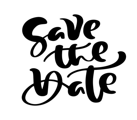 Salve a data letras de vetor de caligrafia de texto mão desenhada para cartão de casamento ou amor