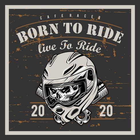 Gráficos de t-shirt vintage da motocicleta. Nascido para montar. Conduzir para viver. T-shirt de motociclista Emblema da motocicleta. Crânio monocromático. Ilustração vetorial vetor