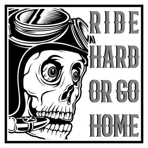 crânio vintage café racer usando capacete e texto passeio duro ou ir para casa vetor