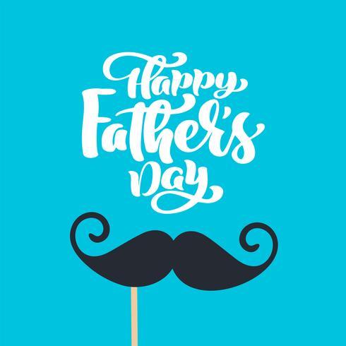 Vetor isolado do dia de pais feliz que rotula o texto caligráfico com bigode. Cartão tirado mão da caligrafia do dia do pai. ilustração para papai