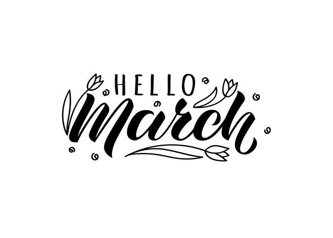 Olá março mão desenhada letras cartão com doodle tulipas. Inspiradora citação de primavera. Impressão motivacional para convite ou cartões, folhetos, cartaz, t-shirts, canecas. vetor