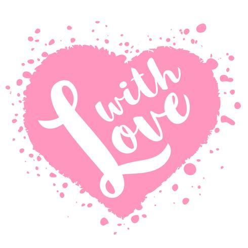 Cartão de dia dos namorados com mão desenhada lettering - com amor - e forma de coração abstrato. Ilustração romântica para folhetos, cartazes, convites de férias, cartões, estampas de t-shirt. vetor
