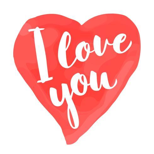 Cartão de dia dos namorados com mão desenhada lettering - eu te amo - e forma de coração em aquarela. Ilustração romântica para folhetos, cartazes, convites de férias, cartões, estampas de t-shirt. vetor