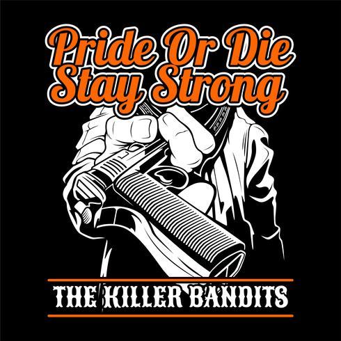 the killer bandit.give um desenho de mão gun.vector, desenhos de camisa, motociclista, disk jockey, cavalheiro, barbeiro e muitos outros.isolado e fácil de editar. Ilustração vetorial - vetor