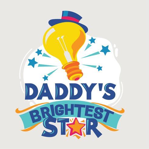 Ilustração de frase de estrela mais brilhante do pai. Volta para a escola citar vetor