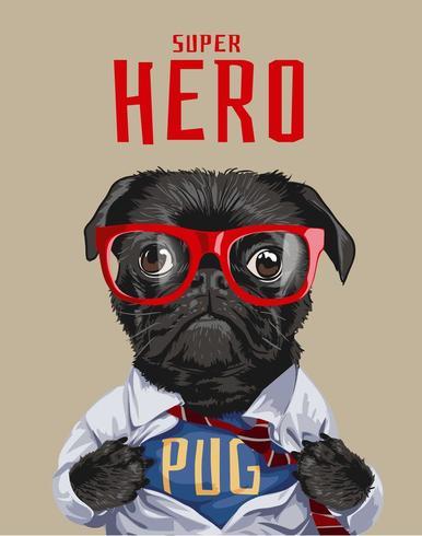 slogan do herói com cachorro pug preto na ilustração de camisa vetor