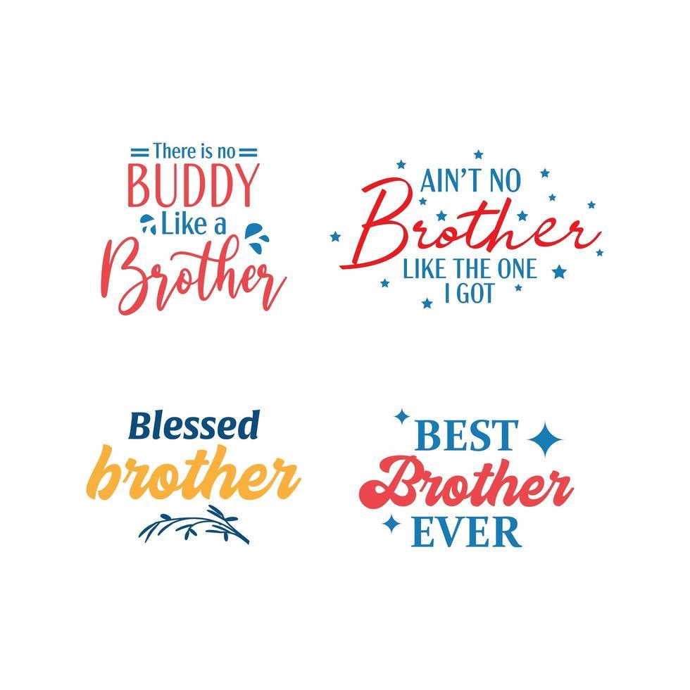 Citação de irmão letras conjunto de tipografia vetor