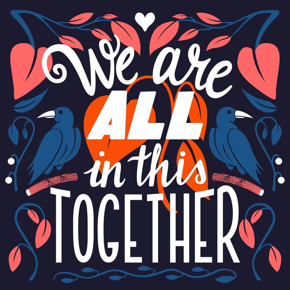 Estamos todos juntos nisso, mão lettering tipografia design de cartaz moderno vetor
