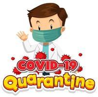 cartaz de quarentena covid-19 com médico usando máscara vetor
