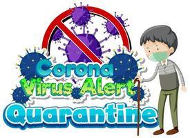 cartaz de quarentena de alerta de coronavírus vetor