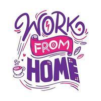 trabalhar em casa letras com uma xícara de café ilustração vetor