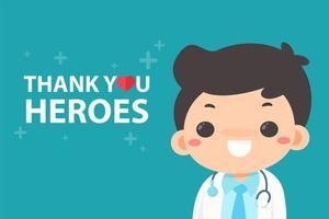 médico feliz com '' obrigado heróis '' vetor