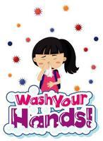 cartaz de coronavírus menina doente com lavar as mãos texto vetor