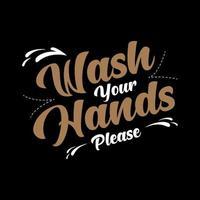 lave suas mãos por favor caligrafia vetor