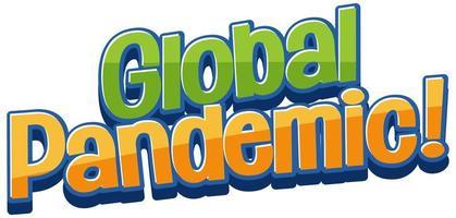 design de fonte para a pandemia global de frase vetor