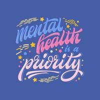 saúde mental é uma frase desenhada à mão prioritária vetor