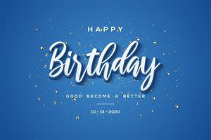 festa de aniversário azul '' feliz aniversário '' fundo vetor