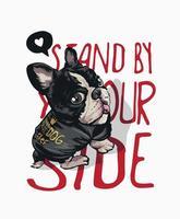 slogan fique ao seu lado com cachorro na camiseta