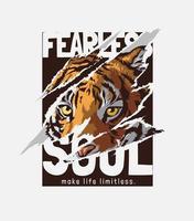 slogan de alma destemida com imagem rasgada de tigre vetor