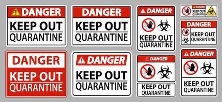 perigo mantenha os sinais de quarentena longe vetor