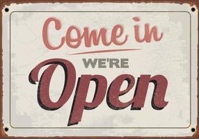 """""""Venha, estamos abertos"""" Sign Vector"""