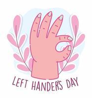 dia do canhoto, mão mostrando o símbolo de aprovação vetor