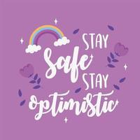 fique seguro, fique otimista. cartão motivacional vetor
