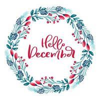 Olá, texto de dezembro em guirlanda floral de inverno