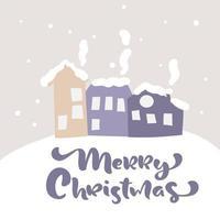 caligrafia de feliz natal e cena doméstica de inverno vetor