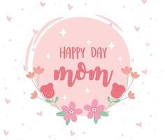 feliz dia das mães cartão com letras e flores vetor